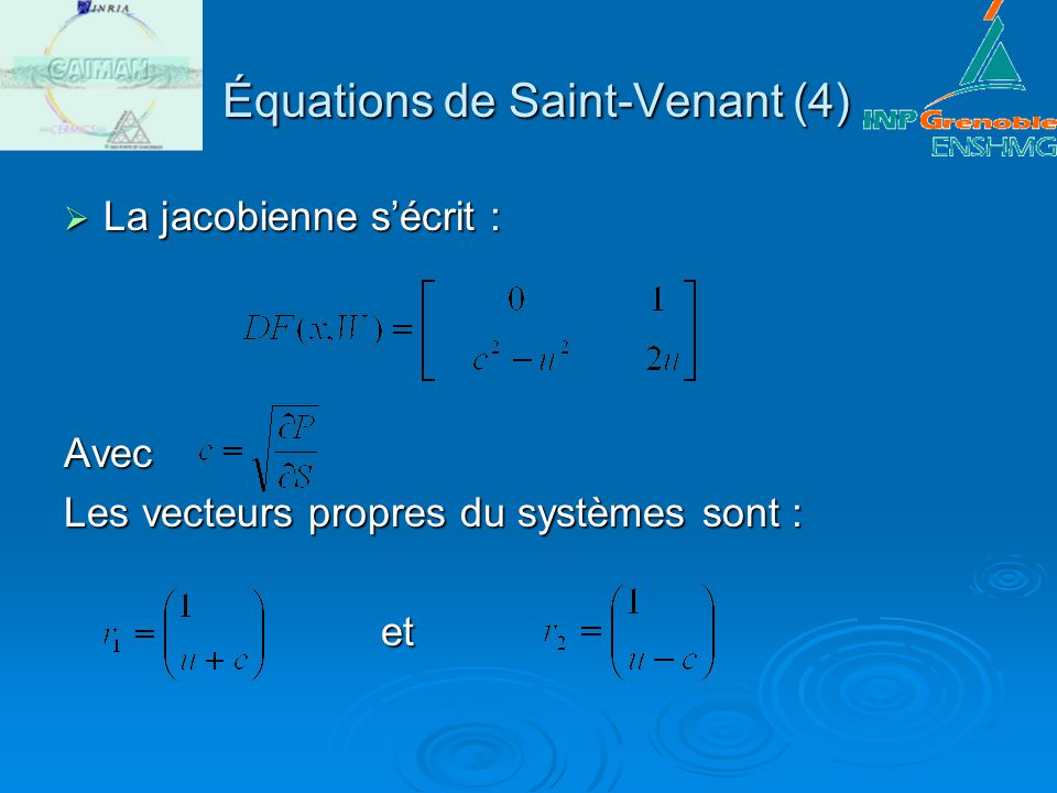 Équations de Saint-Venant (4)