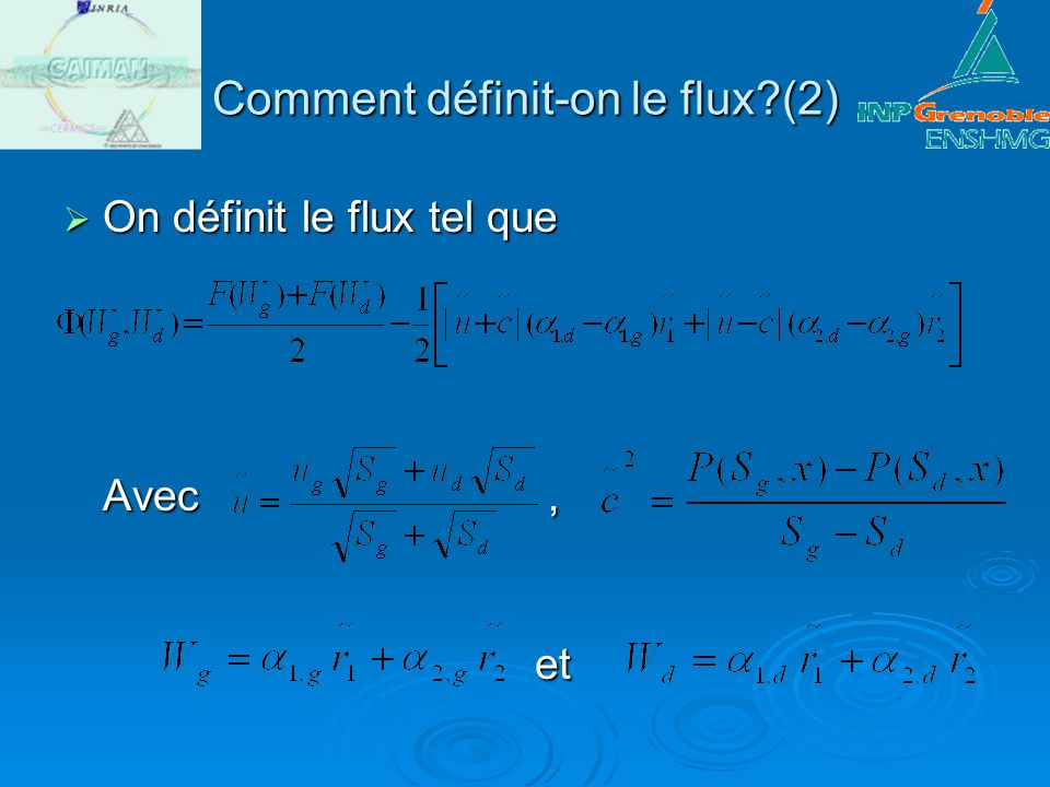 Comment définit-on le flux (2)