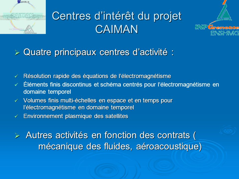 Centres d'intérêt du projet CAIMAN