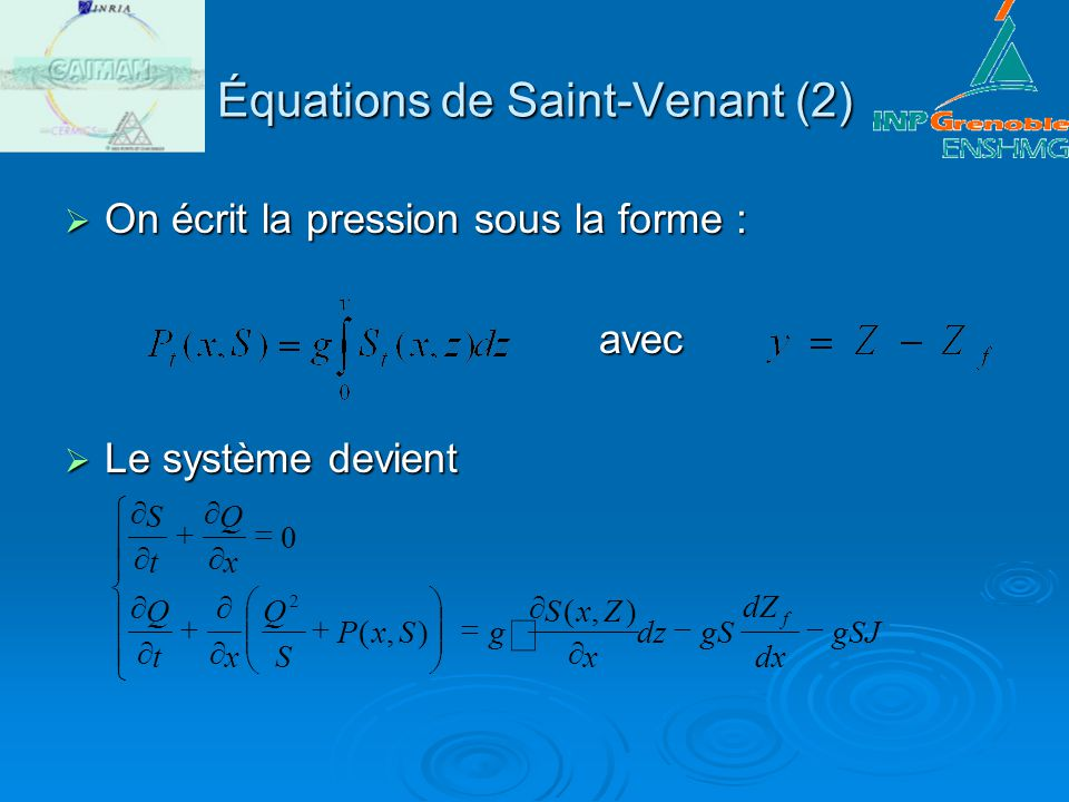 Équations de Saint-Venant (2)