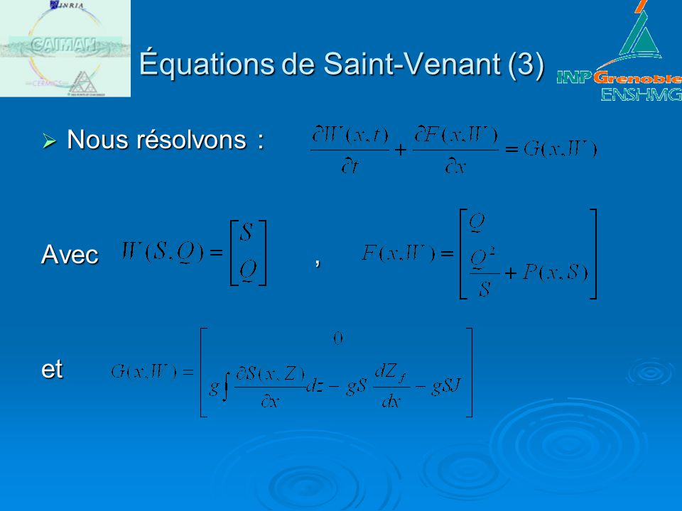 Équations de Saint-Venant (3)