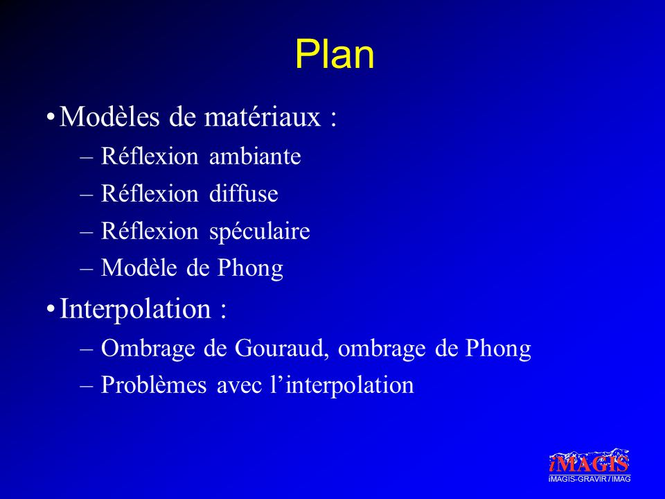 Plan Modèles de matériaux : Interpolation : Réflexion ambiante
