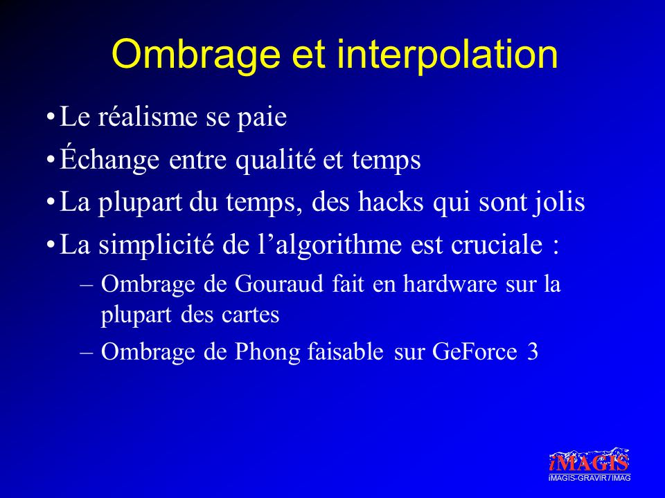 Ombrage et interpolation