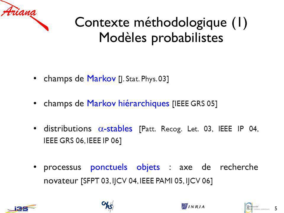 Contexte méthodologique (1) Modèles probabilistes