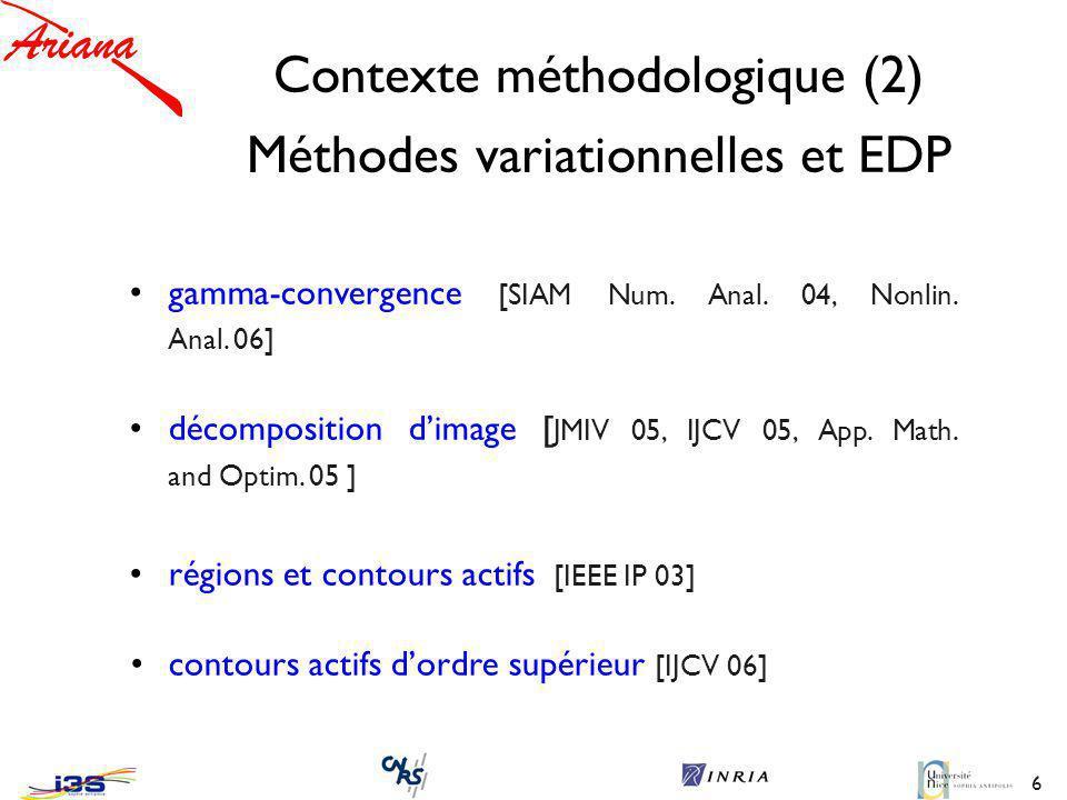 Contexte méthodologique (2) Méthodes variationnelles et EDP