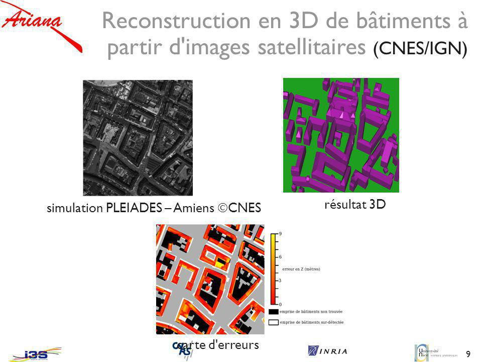 Reconstruction en 3D de bâtiments à partir d images satellitaires (CNES/IGN)