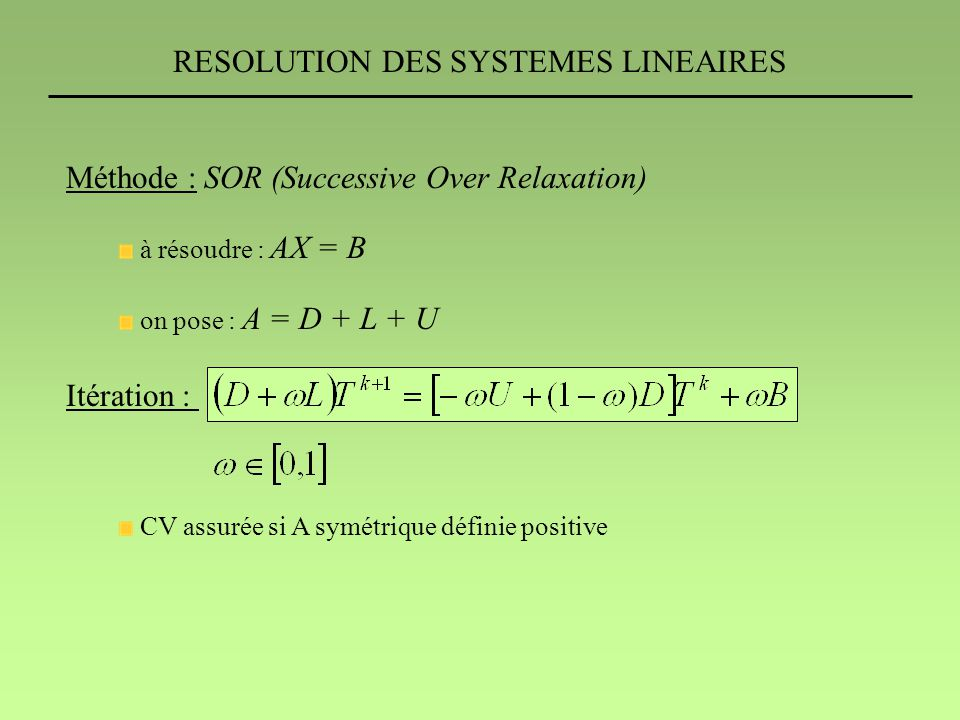 RESOLUTION DES SYSTEMES LINEAIRES