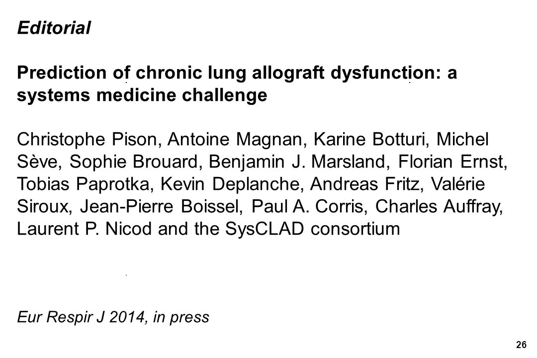 Editorial Prediction of chronic lung allograft dysfunction: a systems medicine challenge.