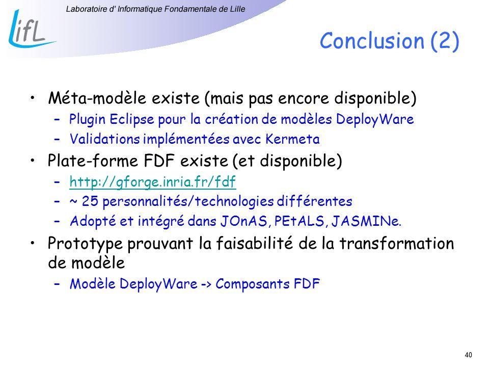 Conclusion (2) Méta-modèle existe (mais pas encore disponible)