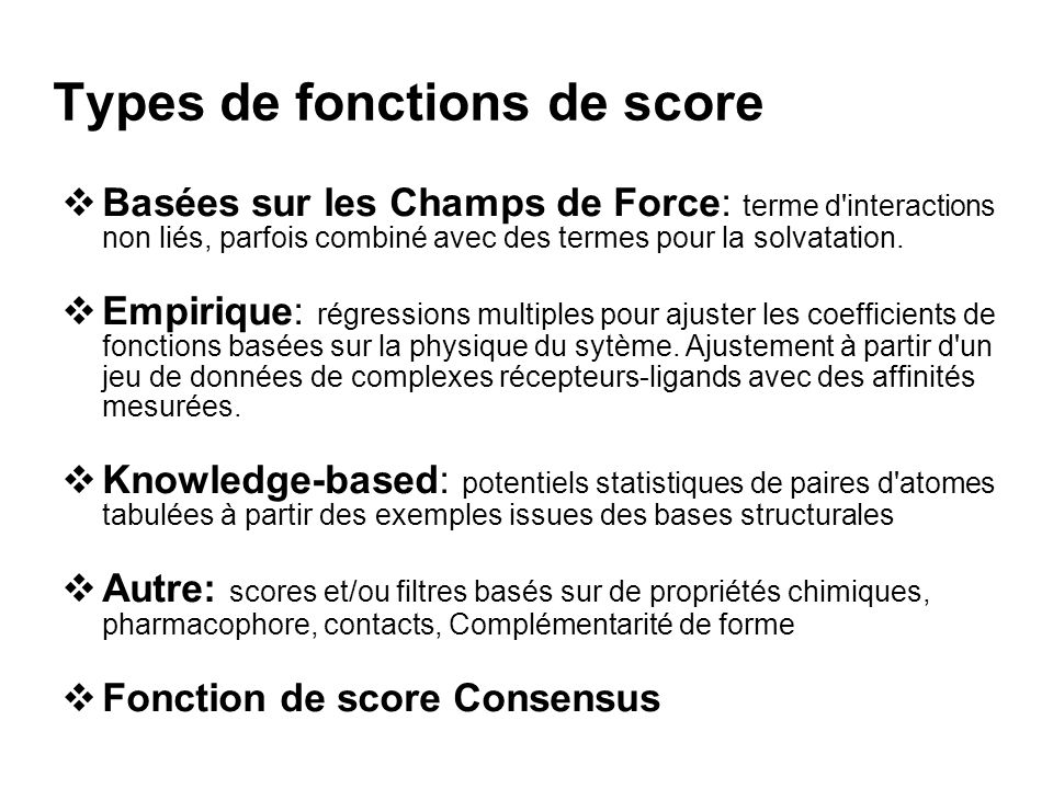 Types de fonctions de score