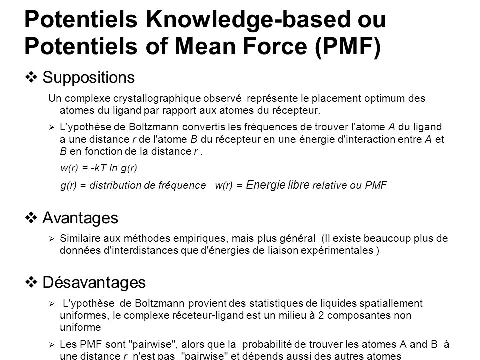 Potentiels Knowledge-based ou Potentiels of Mean Force (PMF)