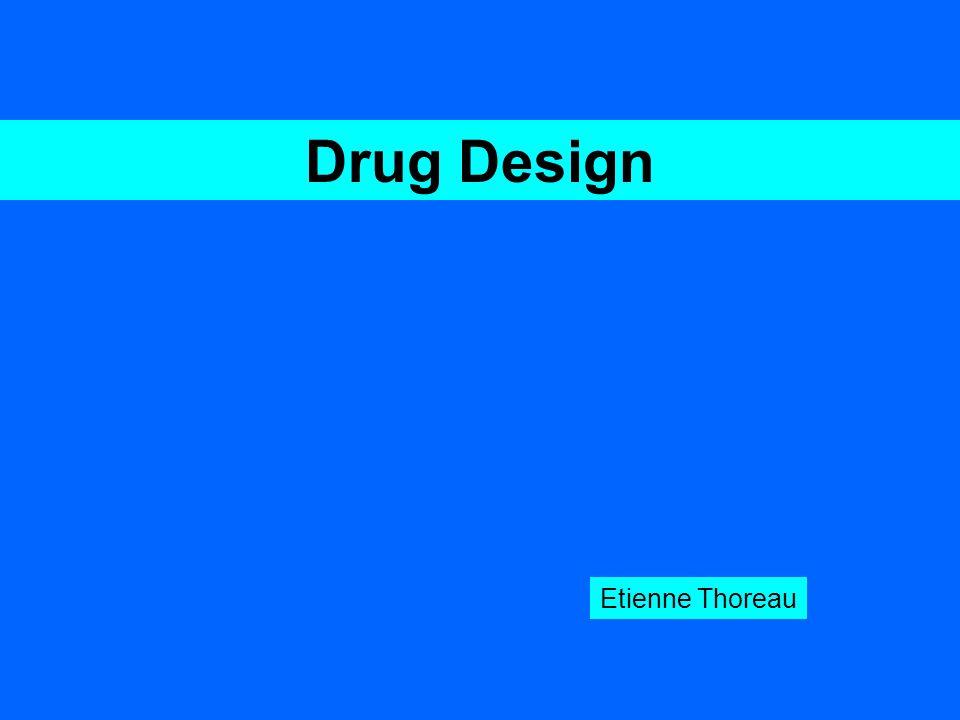 Drug Design Etienne Thoreau