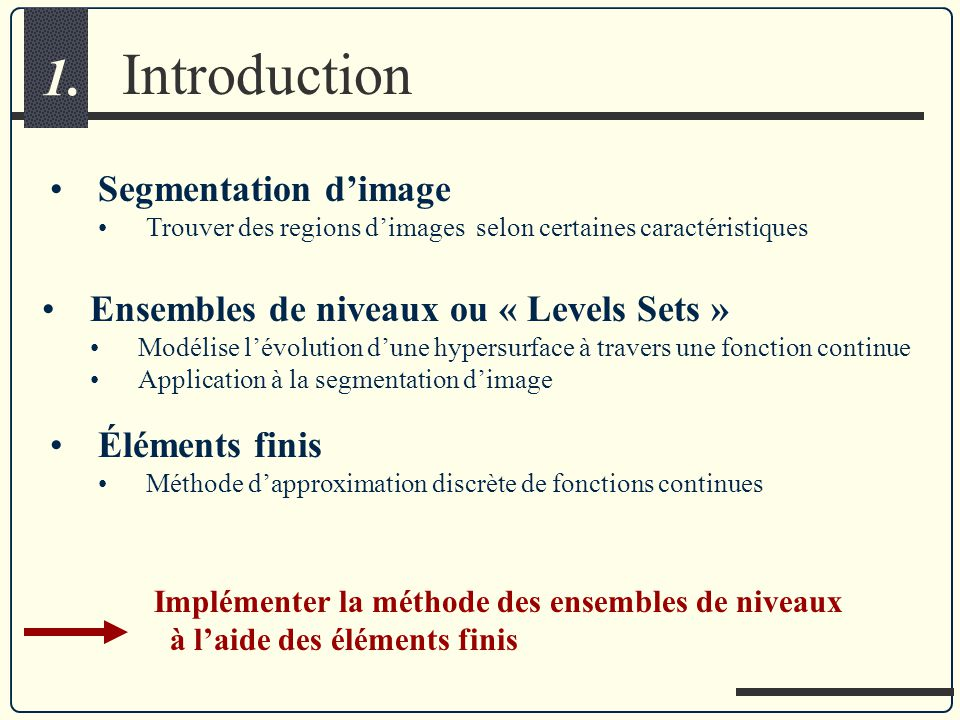 Introduction 1. Segmentation d'image