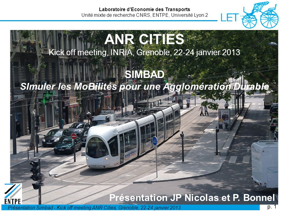 ANR CITIES Kick off meeting, INRIA, Grenoble, 22-24 janvier 2013