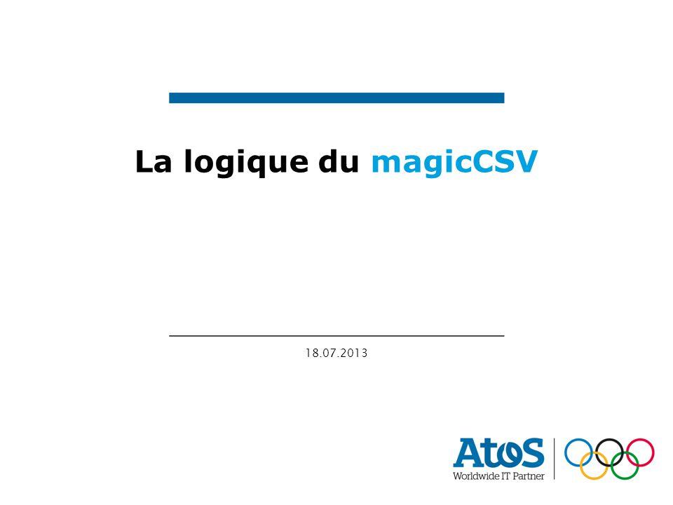 La logique du magicCSV