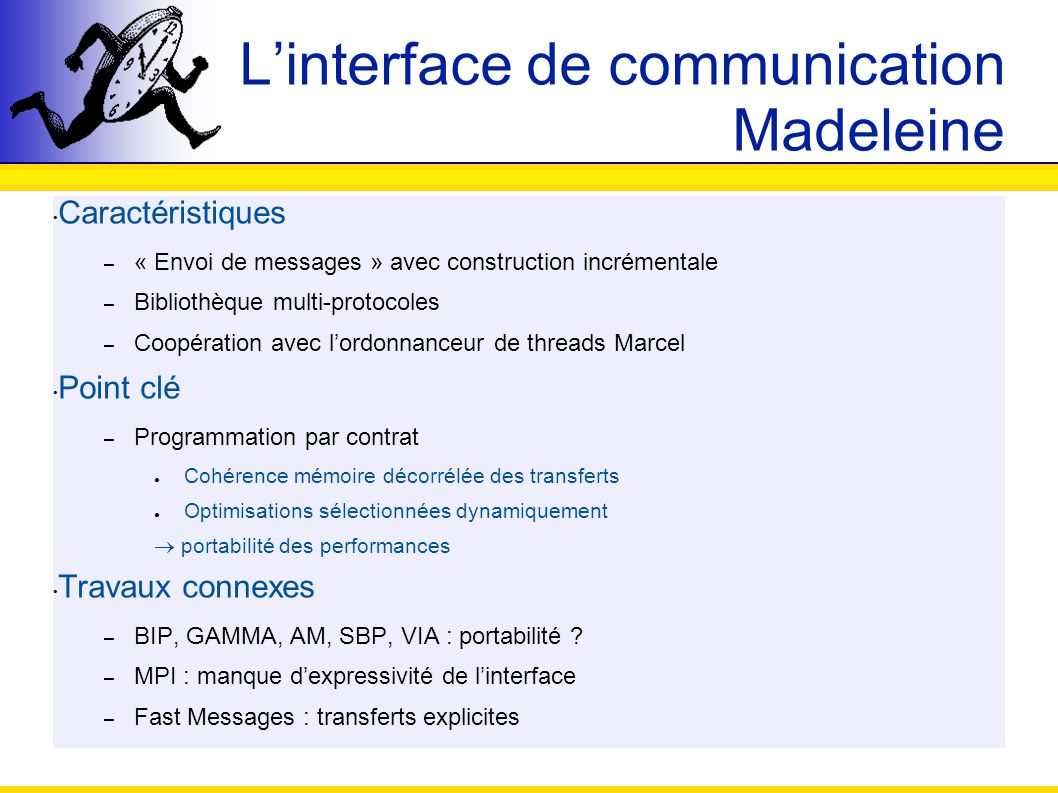 L'interface de communication Madeleine