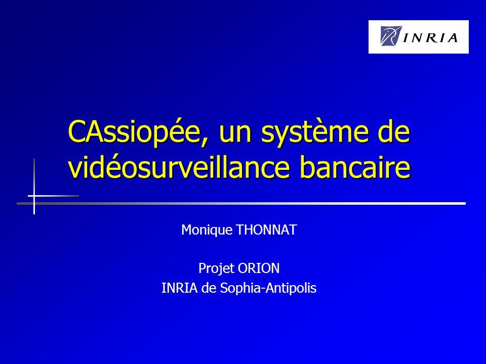 CAssiopée, un système de vidéosurveillance bancaire