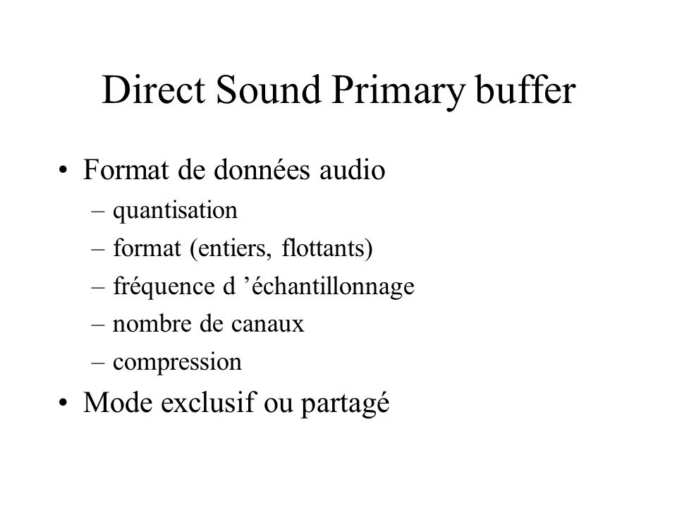 Direct Sound Primary buffer
