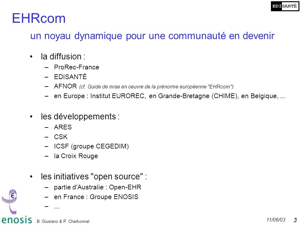 EHRcom un noyau dynamique pour une communauté en devenir