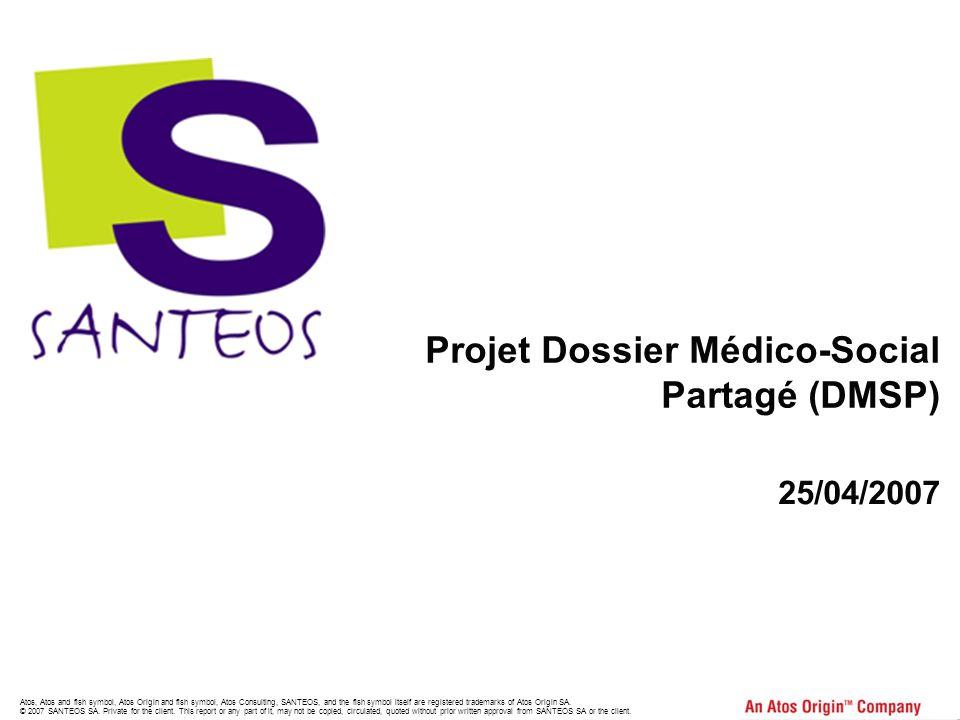 Projet Dossier Médico-Social Partagé (DMSP)
