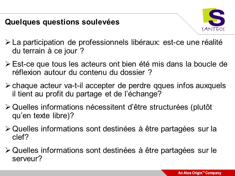 Quelques questions soulevées