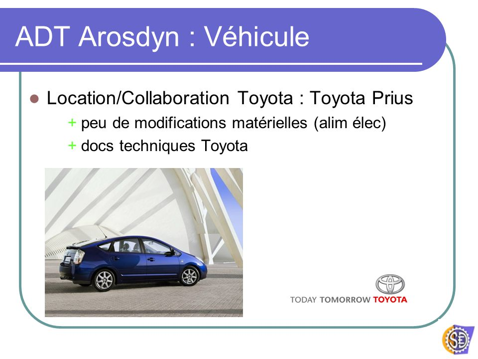 ADT Arosdyn : Véhicule Location/Collaboration Toyota : Toyota Prius