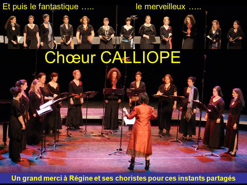 Un grand merci à Régine et ses choristes pour ces instants partagés
