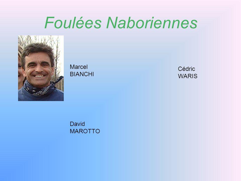 Foulées Naboriennes Marcel BIANCHI Cédric WARIS David MAROTTO