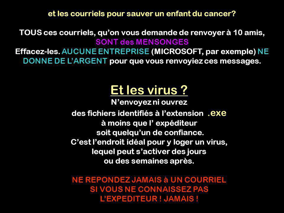 Et les virus et les courriels pour sauver un enfant du cancer