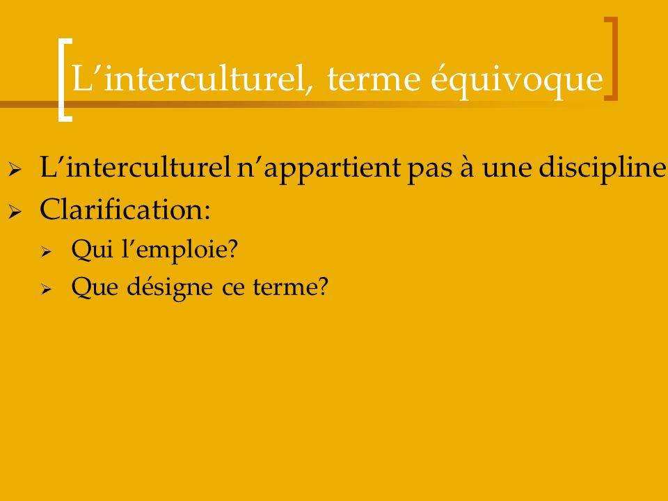 L'interculturel, terme équivoque