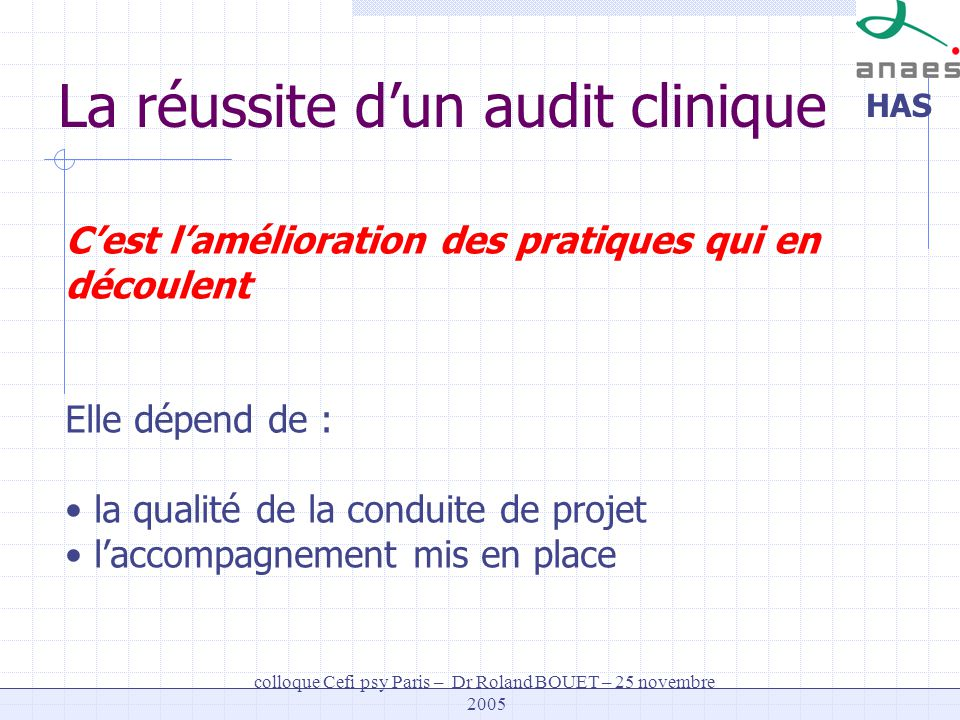 La réussite d'un audit clinique