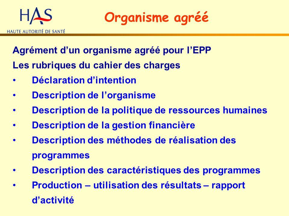 Organisme agréé Agrément d'un organisme agréé pour l'EPP