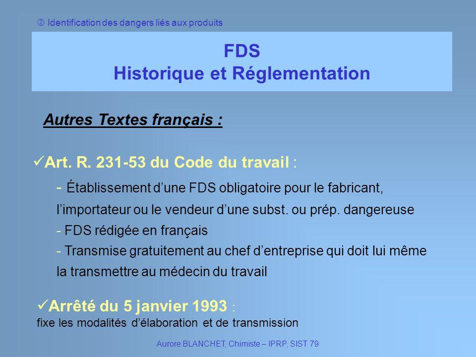 Historique et Réglementation Autres Textes français :