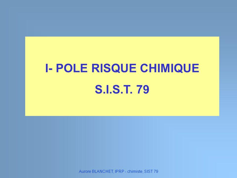 I- POLE RISQUE CHIMIQUE