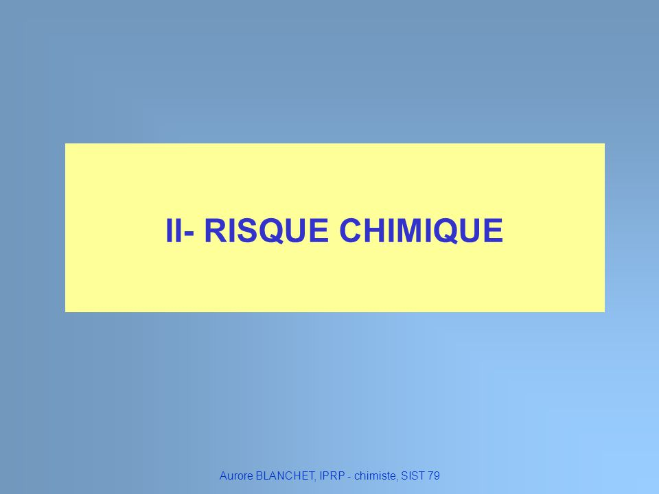 Aurore BLANCHET, IPRP - chimiste, SIST 79