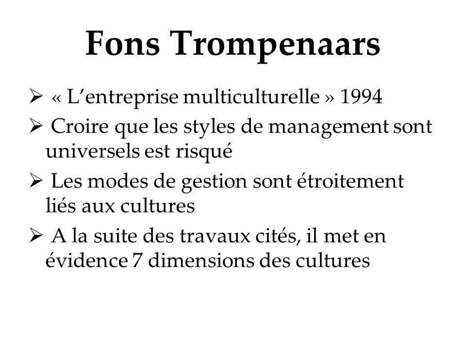 Fons Trompenaars « L'entreprise multiculturelle » 1994