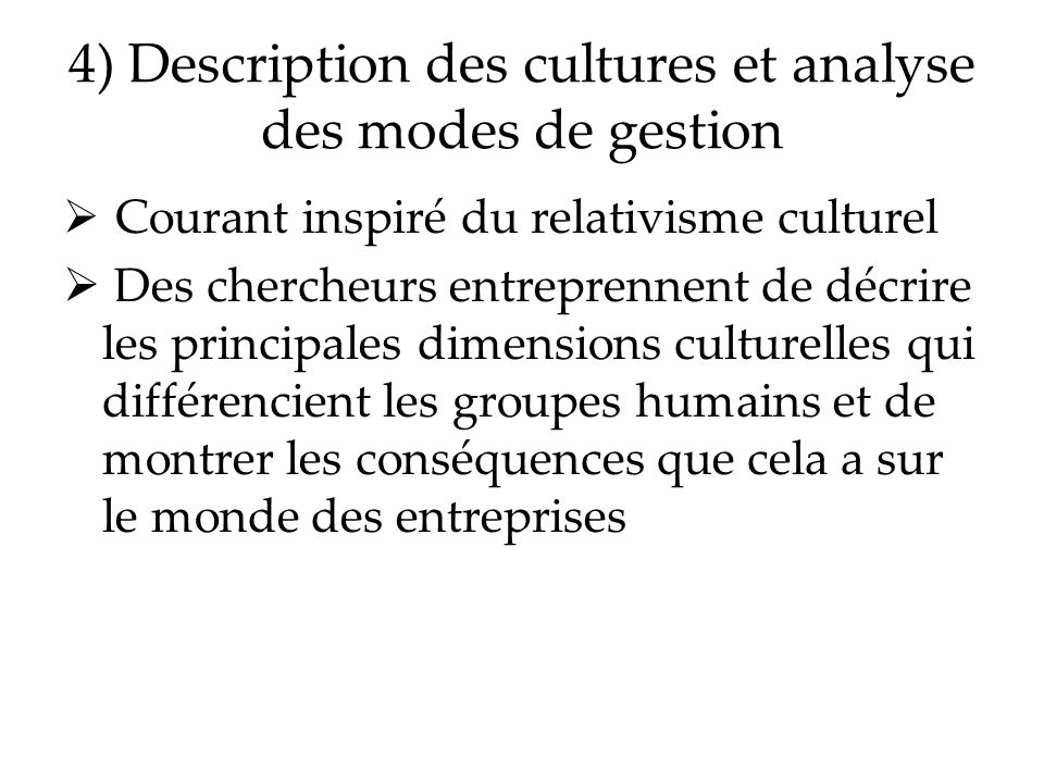 4) Description des cultures et analyse des modes de gestion