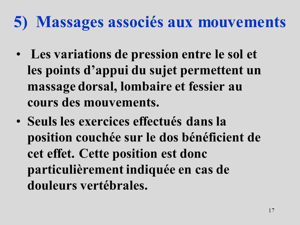 5) Massages associés aux mouvements