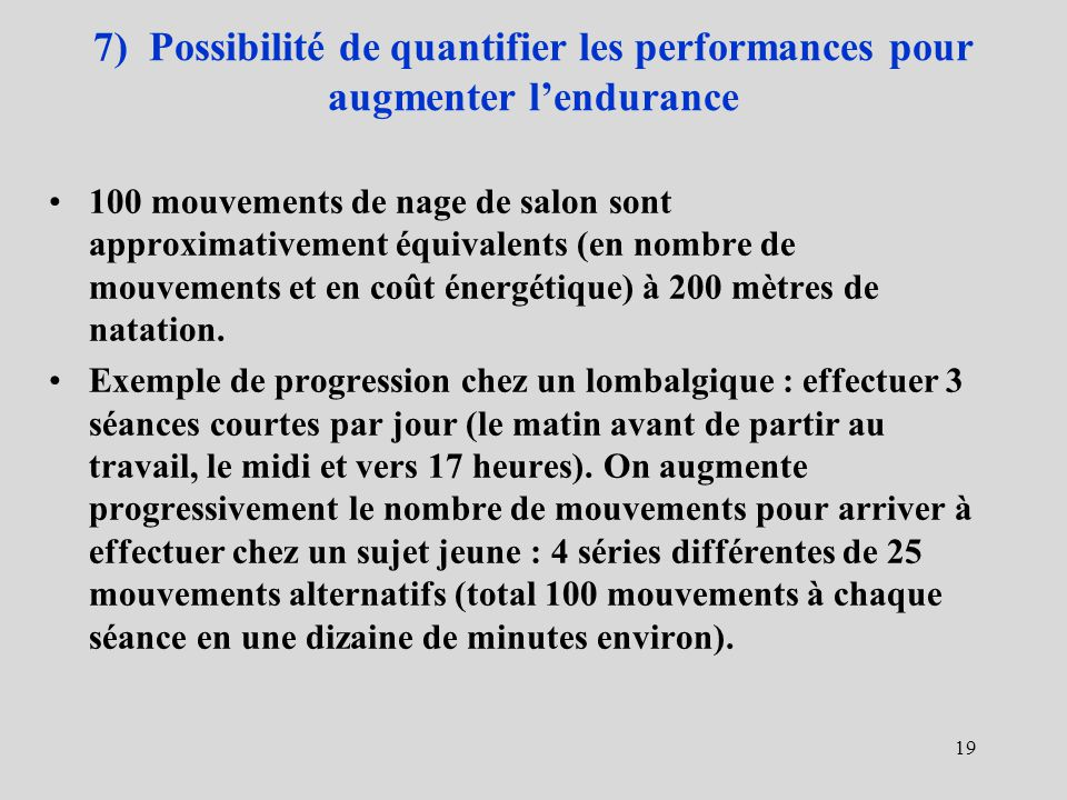 7) Possibilité de quantifier les performances pour augmenter l'endurance