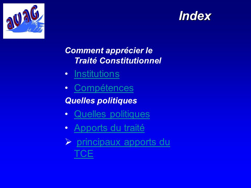 Index Institutions Compétences Apports du traité