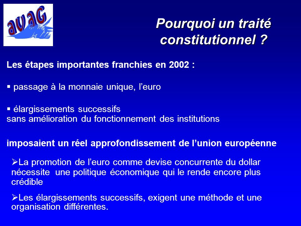 Pourquoi un traité constitutionnel