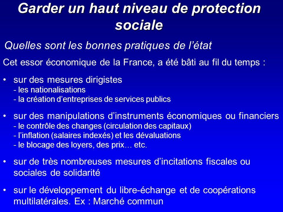 Garder un haut niveau de protection sociale