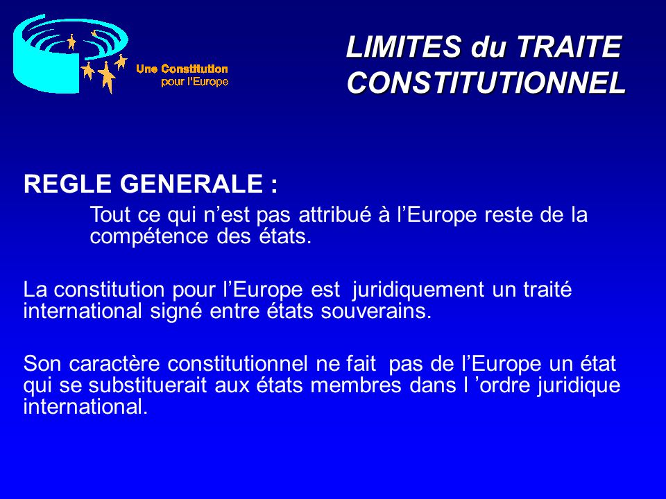 LIMITES du TRAITE CONSTITUTIONNEL