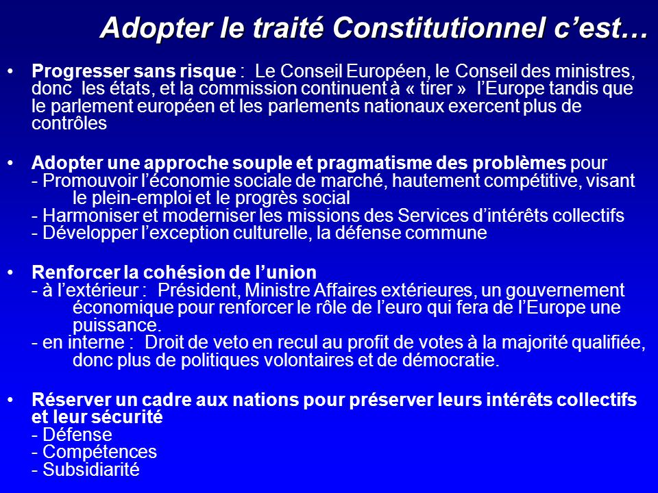 Adopter le traité Constitutionnel c'est…