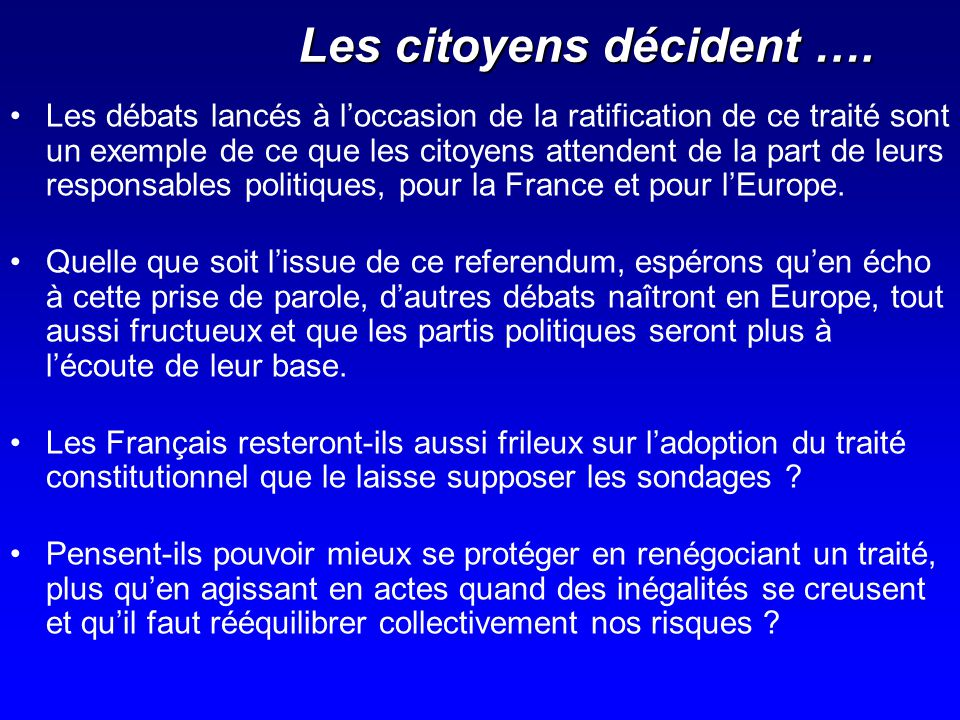 Les citoyens décident ….
