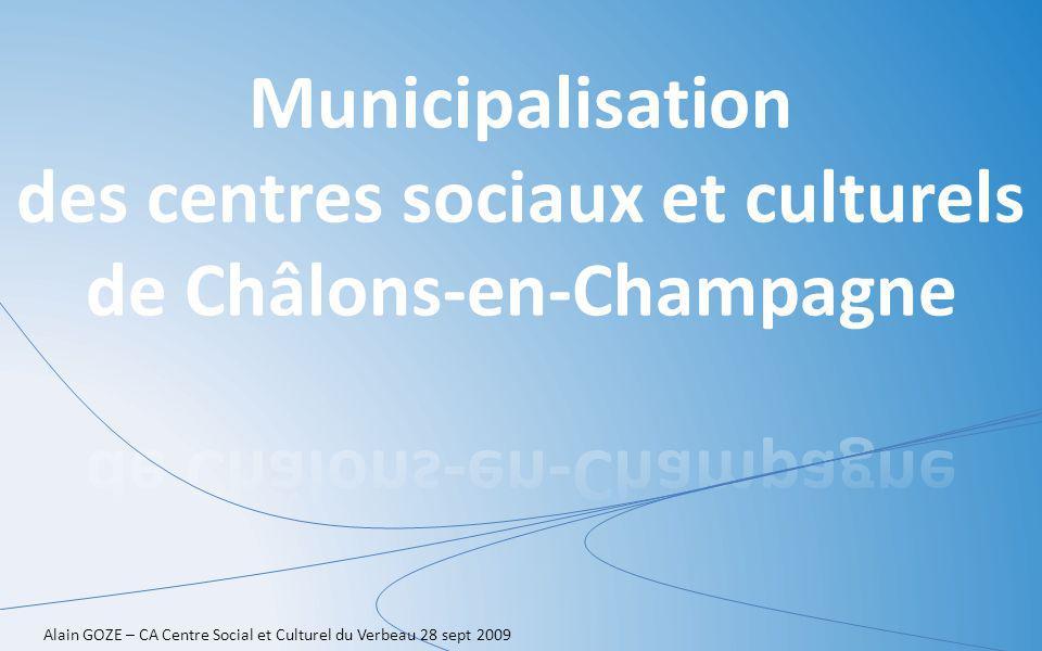 Alain GOZE – CA Centre Social et Culturel du Verbeau 28 sept 2009