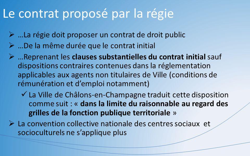 Le contrat proposé par la régie