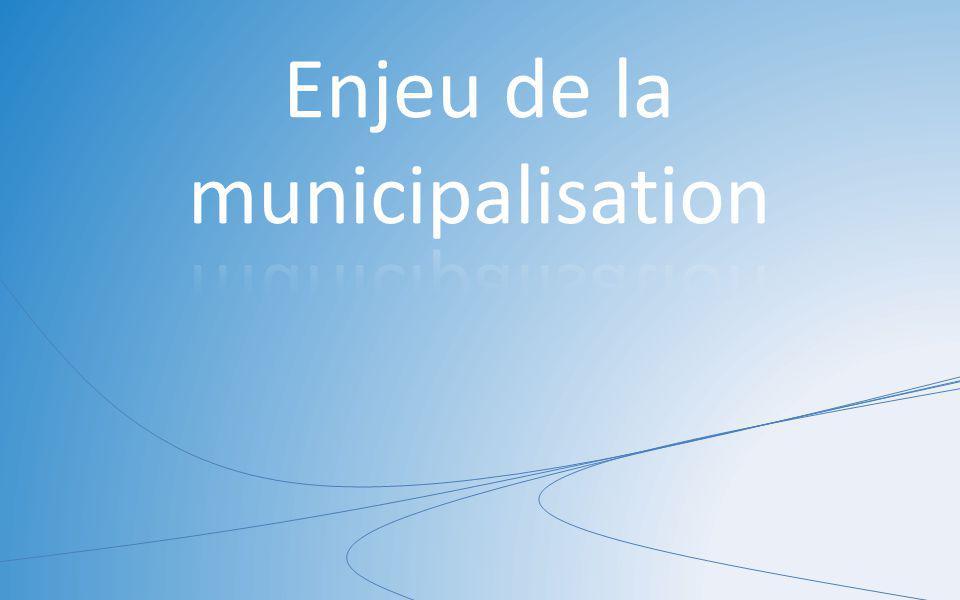 Enjeu de la municipalisation