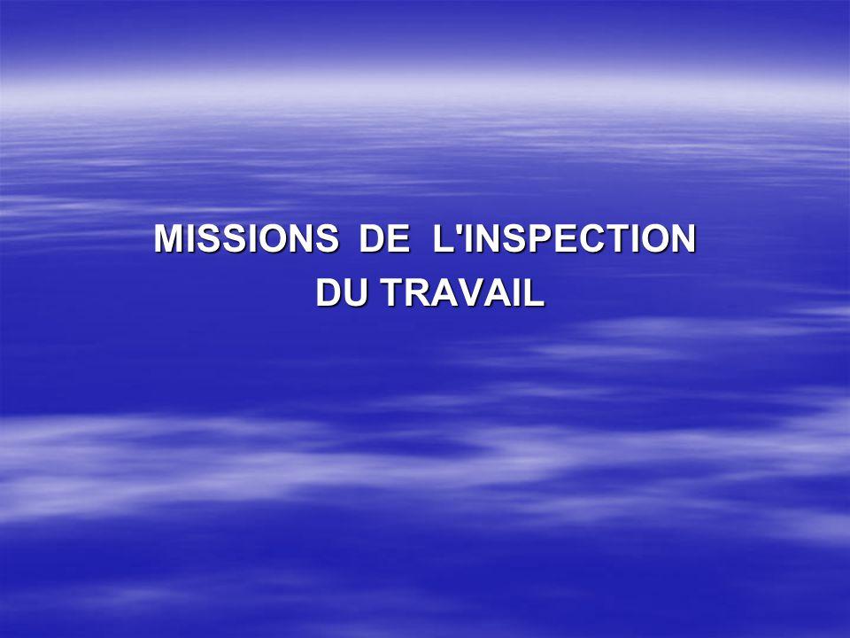 MISSIONS DE L INSPECTION