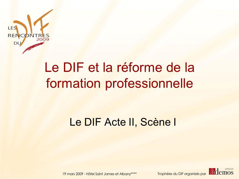 Le DIF et la réforme de la formation professionnelle